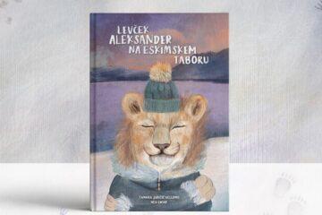 Otroška knjiga Levček Aleksander na eskimskem taboru v izdaji LEO klub Mavrica Celje